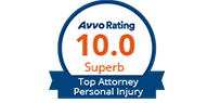 Avvo Rating 10.0 | Superb | Top Attorney Personal Injury